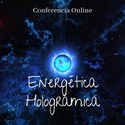 Energética Holográmica